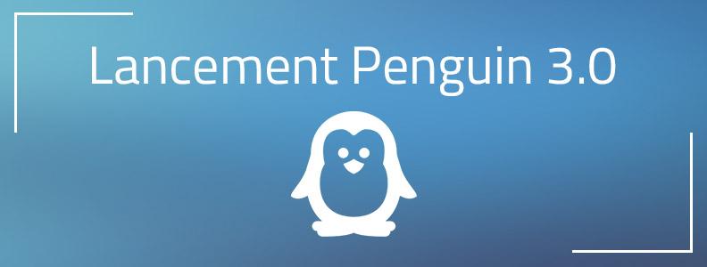 Ça y est ! Google Penguin 3.0 est lâché