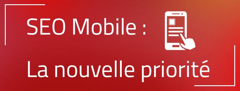 SEO mobile : la nouvelle priorité pour la visibilité de votre site web