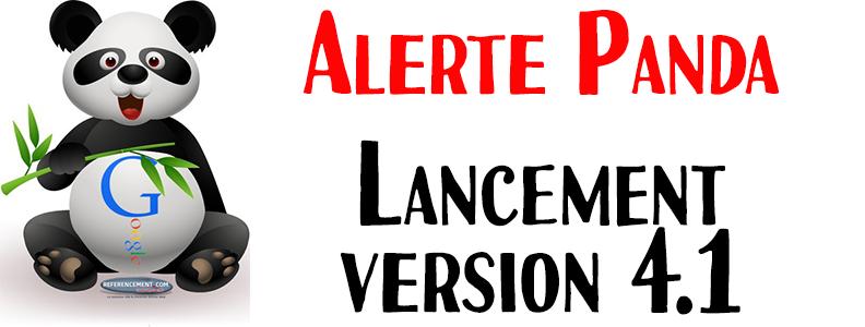 ALERTE : Lancement Google Panda 4.1