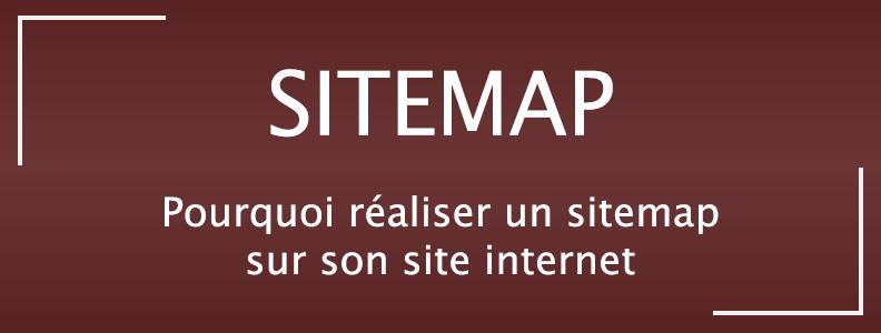 Pourquoi réaliser un sitemap sur son site internet ?