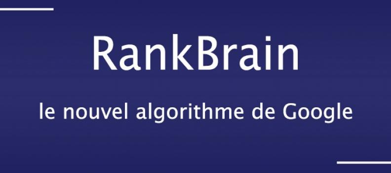 RankBrain le nouvel algorithme de Google
